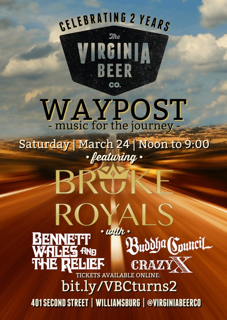 Bennett Wales & the Relief will be performing at the Virginia Beer Company on March 24th for their Waypost Anniversary Party