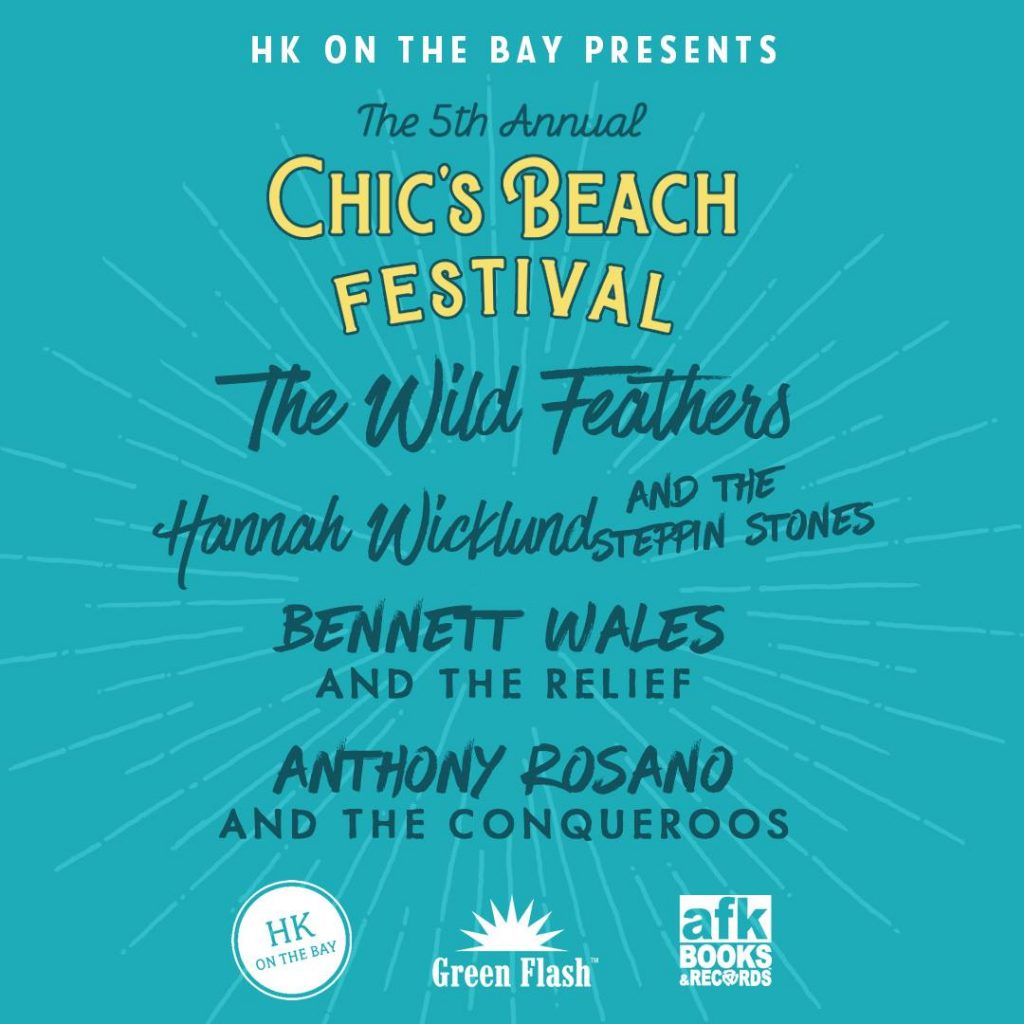 Chic's Beach Festival 2018 in Virginia Beach with Bennett Wales & the Relief, The Wild Feathers, Hannah Wicklund and the Stepping Stones, and Anthony Rosano and the Conqueroos